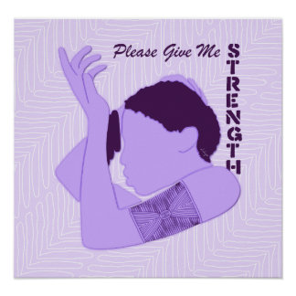 Prayer Please Give Me Strength Poster