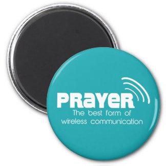 Prayer the Best Form of Communication Magnet