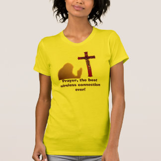 Prayer the best wireless connection ever tee women