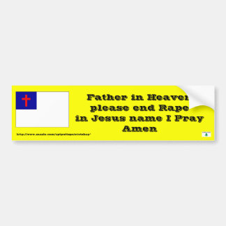 Prayer to end Rape Bumper Sticker