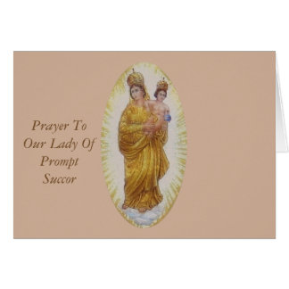 Prayer To Our Lady Of Prompt Succor Greeting Card