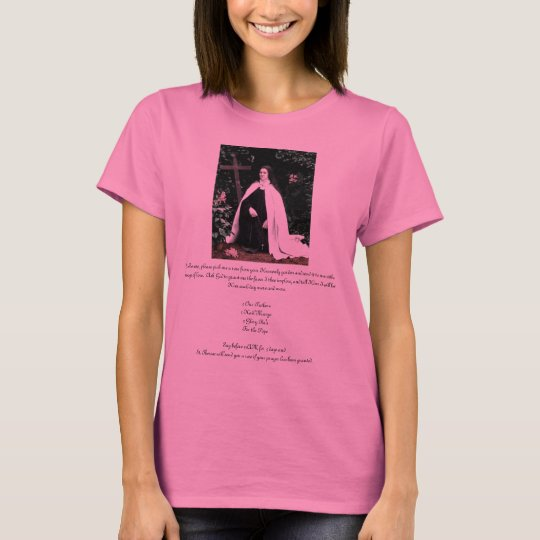 """Prayer to St. Therese""  Theresa Hartman T-Shirt"