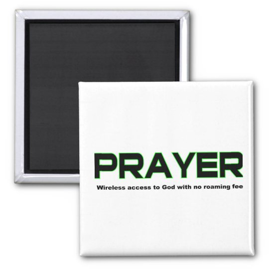 Prayer, wireless access to God christian gift Magnet