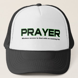 Prayer, wireless access to God christian gift Trucker Hat