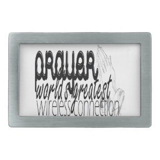 Prayer- World's Greatest Wireless Connection Rectangular Belt Buckle