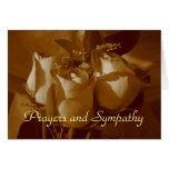 Prayers and Sympathy - Rose Trio In Sepia Greeting Card