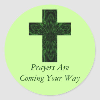 """Prayers Are Coming Your Way"" Classic Round Sticker"