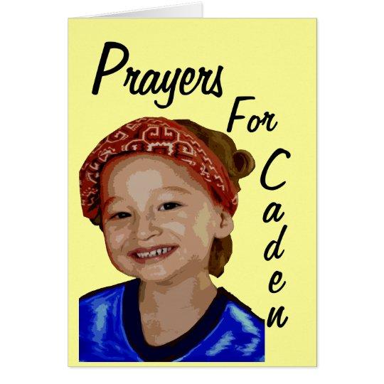 Prayers For Caden Card