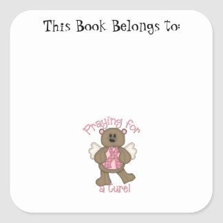Praying for a Cure Square Sticker