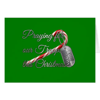 Praying for Our Troops this Christmas Card