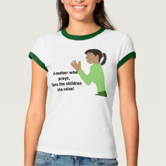 Praying mother T-Shirt