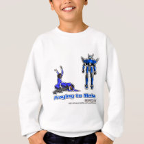 Praying to Mecha Sweatshirt