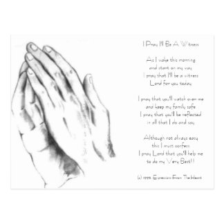 Prayinghands, I Pray I'll Be A WitnessAs I wake... Postcard