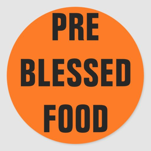 PRE BLESSED FOOD ROUND STICKERS