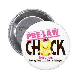Pre-Law Chick 3 Button