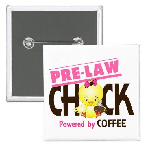 Pre-Law Chick 4 Pin