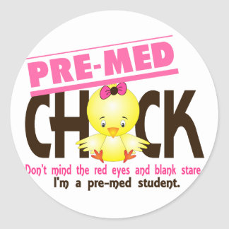 Pre-Med Chick 2 Classic Round Sticker