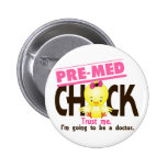 Pre-Med Chick 3 2 Inch Round Button