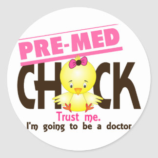 Pre-Med Chick 3 Classic Round Sticker
