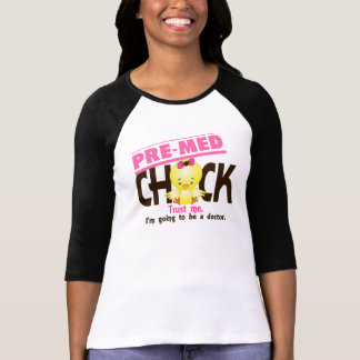 Pre-Med Chick 3 Tee Shirt