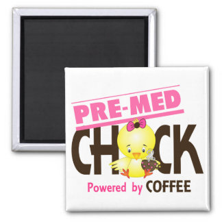 Pre-Med Chick 4 2 Inch Square Magnet