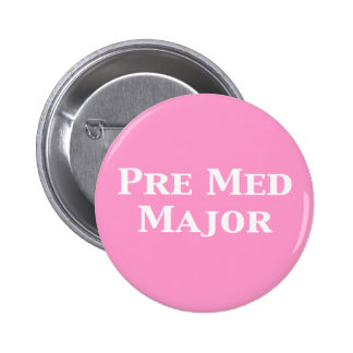 Pre Med Major Gifts Pinback Button