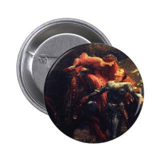Pre Raphaelites - La Belle Dame Sans Merci Badge