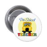 Pre-School Teacher Gift Pinback Button