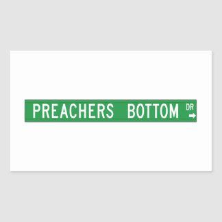 Preachers Bottom Dr., Street Sign, N. Carolina, US Rectangular Sticker