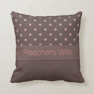 Preacher's Wife Personalized Throw Pillow