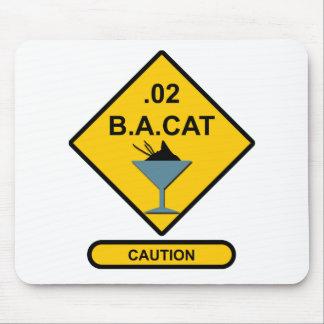 Precaución: .02 B.A. Cat Mousepads