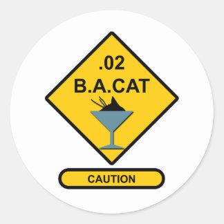 Precaución: .02 B.A. Cat Pegatina Redonda
