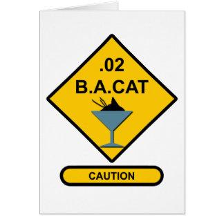 Precaución: .02 B.A. Cat Tarjeta De Felicitación