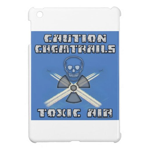 Precaución Chemtrails - aire tóxico iPad Mini Fundas