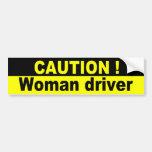 Precaución, conductor de la mujer pegatina de parachoque