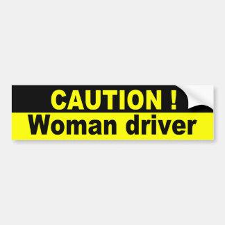 Precaución, conductor de la mujer pegatina para auto
