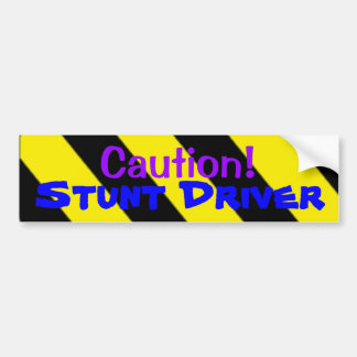 ¡Precaución! Conductor del truco Etiqueta De Parachoque