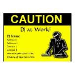 Precaución - DJ en el trabajo Tarjetas De Negocios