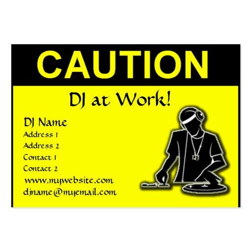 Precaución - DJ en el trabajo Tarjetas De Visita Grandes