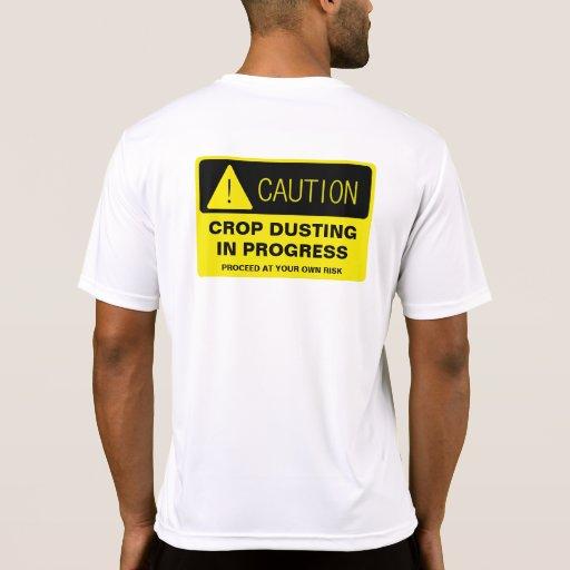 ¡Precaución! El sacar el polvo de la cosecha en Camisetas
