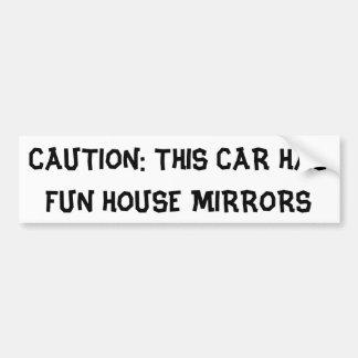 Precaución: Este coche tiene espejos de la casa de Pegatina Para Auto