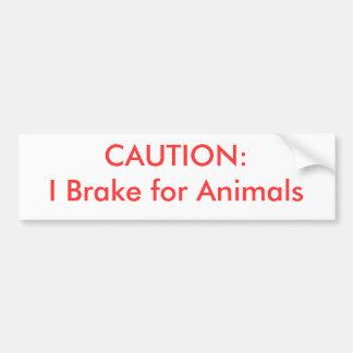 PRECAUCIÓN:  Freno para los animales Pegatina Para Auto