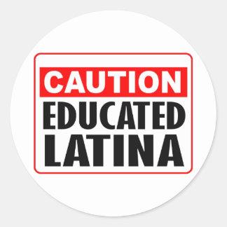 Precaución Latina educada Pegatina Redonda