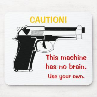 Precaución Mousepad del arma