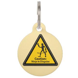 Precaución: Ninja en el disfraz (silueta) Identificador Para Mascotas