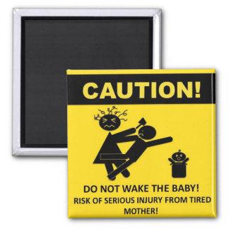 ¡Precaución! No despierte el imán del bebé
