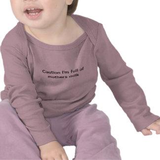 Precaución soy lleno de leche de madres camiseta