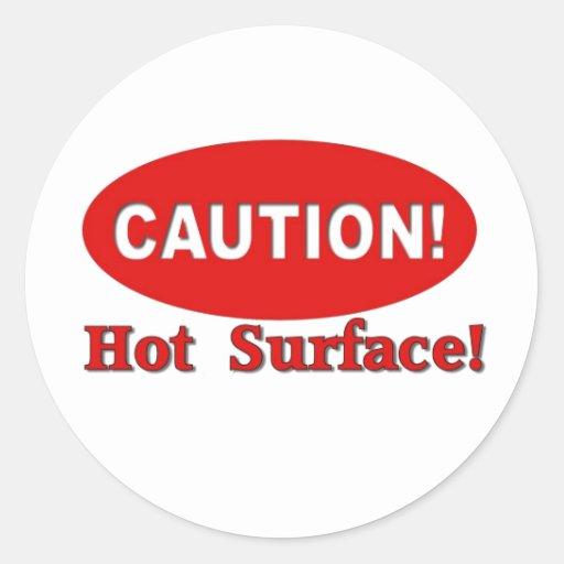 ¡Precaución! - Superficie caliente Pegatina Redonda