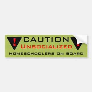 Precaución: Unsocialized Homeschoolers a bordo Pegatina Para Auto