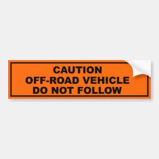 Precaución vehículo campo a través etiqueta de parachoque